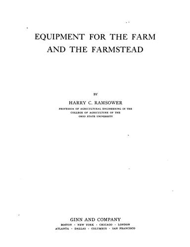 Equipment for the farm and the farmstead by Harry C. Ramsower