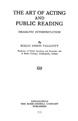 The art of acting and public reading by Rollo Anson Tallcott
