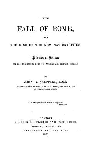 The fall of Rome, and the rise of the new nationalities