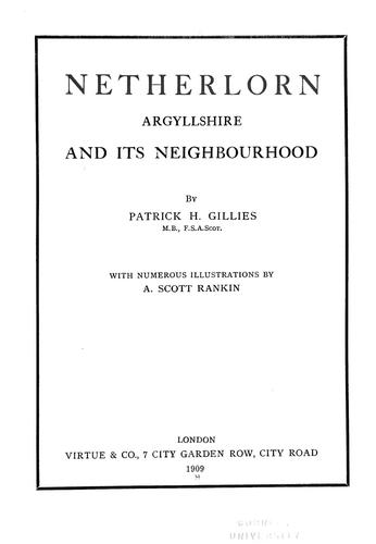 Netherlorn, Argyllshire, and its neighbourhood by Patrick Hunter Gillies