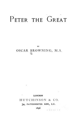 Peter the Great by Oscar Browning