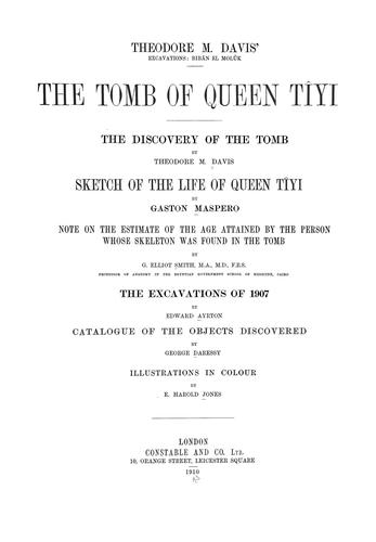 The tomb of Queen Tîyi. by Davis, Theodore M.