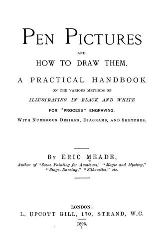 Pen pictures and how to draw them by Eric Meade