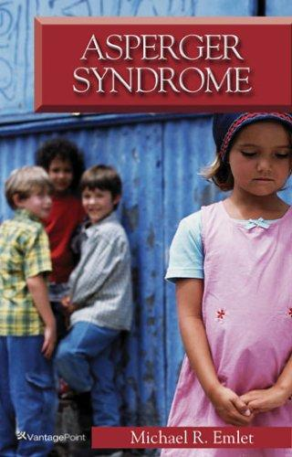 Asperger Syndrome: Meeting the Challengs with Hope by Emlet, Michael