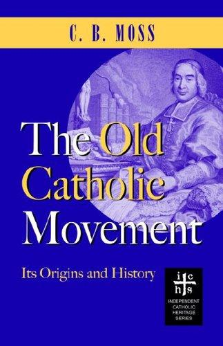 The Old Catholic Movement