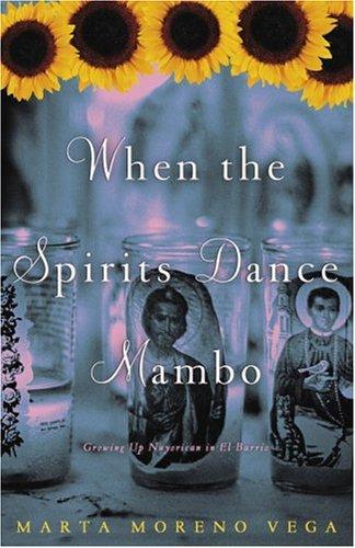When the spirits dance mambo