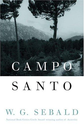 Campo Santo by Winfried Georg Sebald