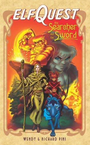 ElfQuest, the searcher and the sword by Wendy Pini