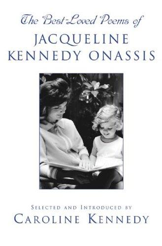 Best-Loved Poems of Jacqueline Kennedy Onassis, The