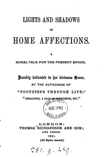 Lights and shadows of home affections, by the authoress of 'Footsteps through life' by Eleanor C. Agnew