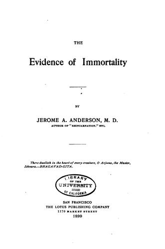 The Evidence of Immortality by Jerome A. Anderson