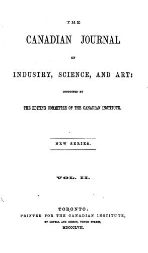 The Canadian Journal of Industry, Science and Art
