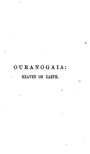 Ouranogaia: heaven on earth [a poem] by Kenelm Henry Digby