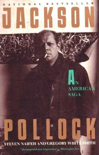Jackson Pollock by Steven W. Naifeh