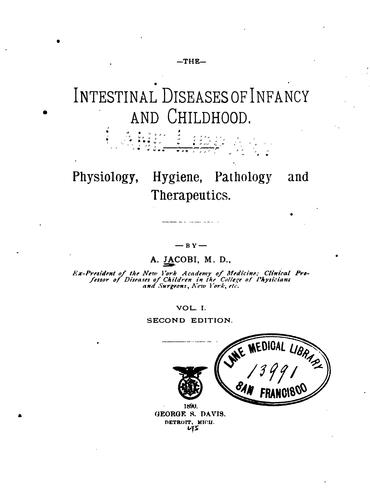 The Intestinal diseases of infancy and childhood v.2 by A. Jacobi