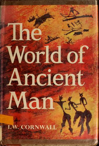 The world of ancient man
