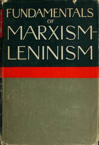 Fundamentals of Marxism-Leninism by O. W. Kuusinen