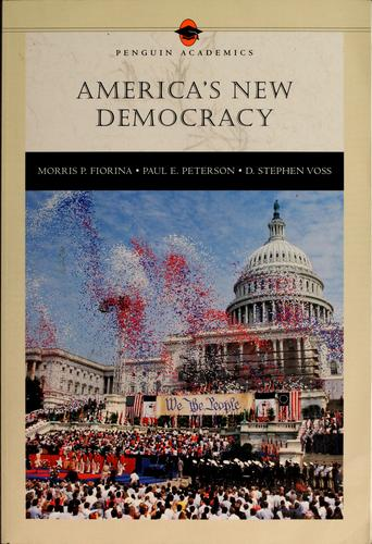 America's new democracy by Morris P. Fiorina