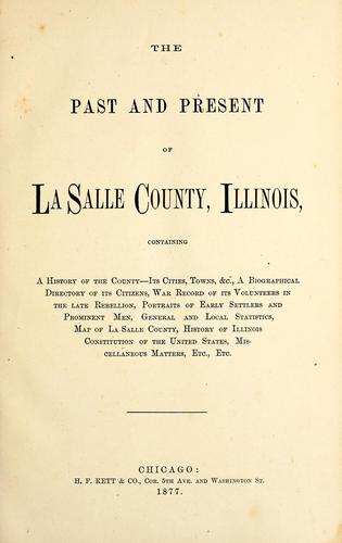 The past and present of La Salle County, Illinois by