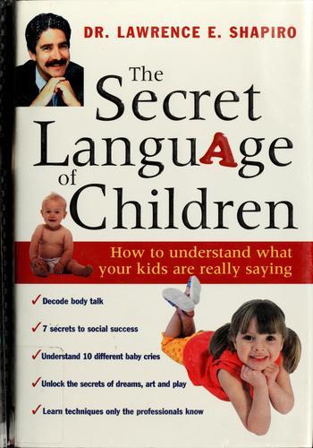 The secret language of children
