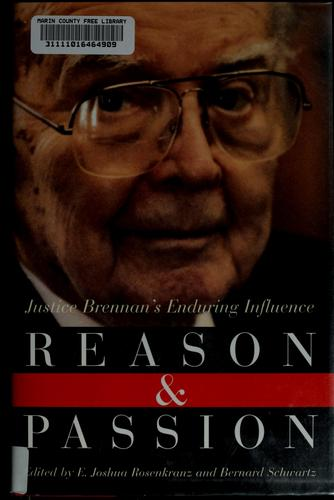 Reason and passion by E. Joshua Rosenkranz, Schwartz, Bernard