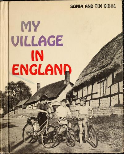 My village in England by Sonia Gidal