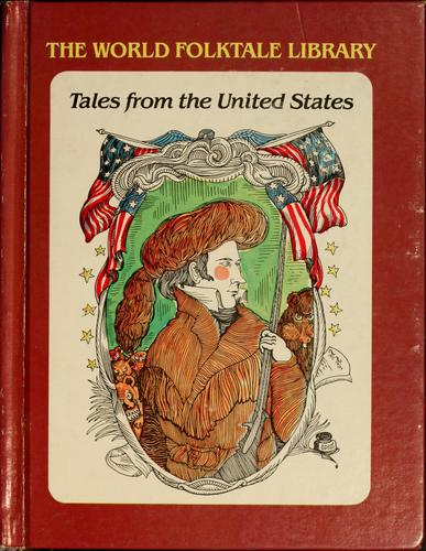 Tales from the United States by John Greenway