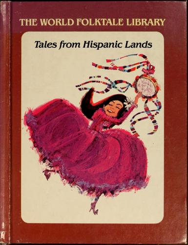 Tales from Hispanic lands by Lila Green
