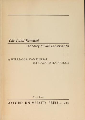The land renewed by Van Dersal, William Richard