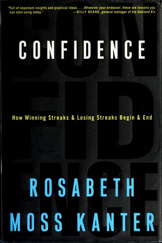 Confidence by Rosabeth Moss Kanter