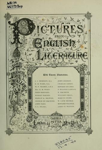 Pictures from English literature by John Francis Waller