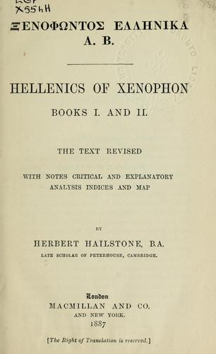 Hellenics of Xenophon by Xenophon