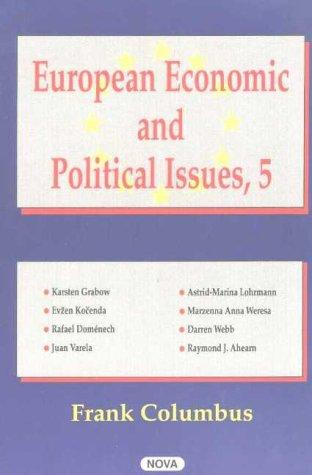 European Economic and Political Issues, Volume 5 by Frank Columbus
