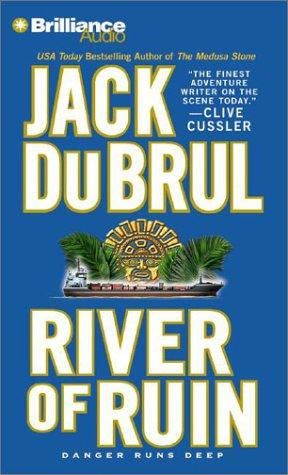 River of Ruin (Philip Mercer) by Jack Du Brul