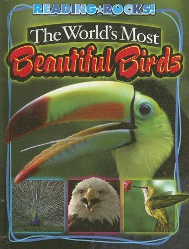 The WorldÆs Most Beautiful Birds (Reading Rocks!) by Annie Buckley