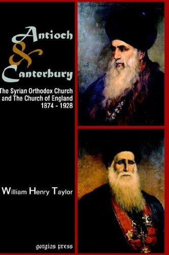 Antioch And Canterbury by William Taylor
