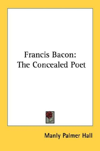 Francis Bacon by Manly Palmer Hall