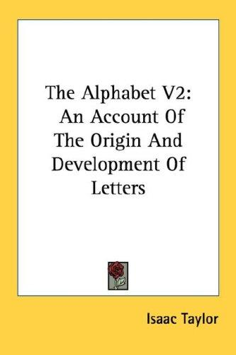 The Alphabet V2 by Isaac Taylor