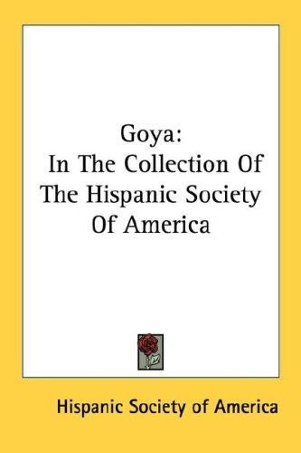 Goya by Hispanic Society of America.