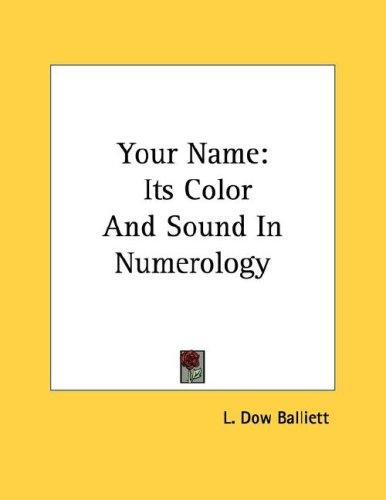 Your Name by L. Dow Balliett