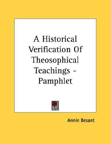 A Historical Verification Of Theosophical Teachings - Pamphlet by Annie Wood Besant