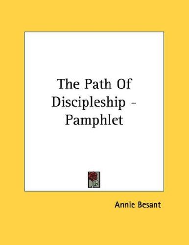 The Path Of Discipleship - Pamphlet by Annie Wood Besant