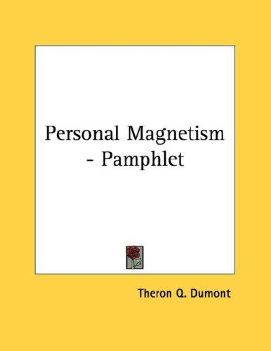 Personal Magnetism - Pamphlet by Theron Q. Dumont