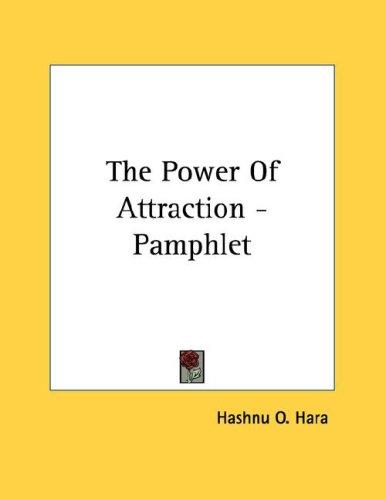 The Power Of Attraction - Pamphlet by O. Hashnu Hara