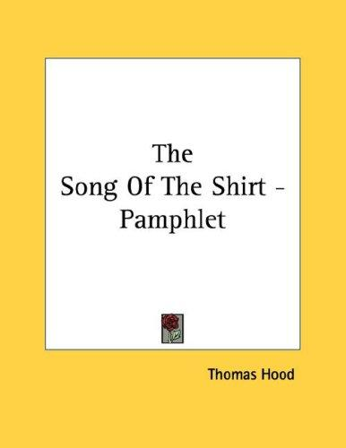 The Song Of The Shirt - Pamphlet by Thomas Hood
