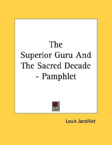The Superior Guru And The Sacred Decade - Pamphlet by Louis Jacolliot