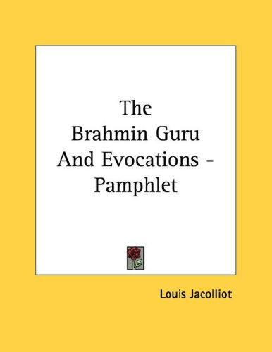 The Brahmin Guru And Evocations - Pamphlet by Louis Jacolliot