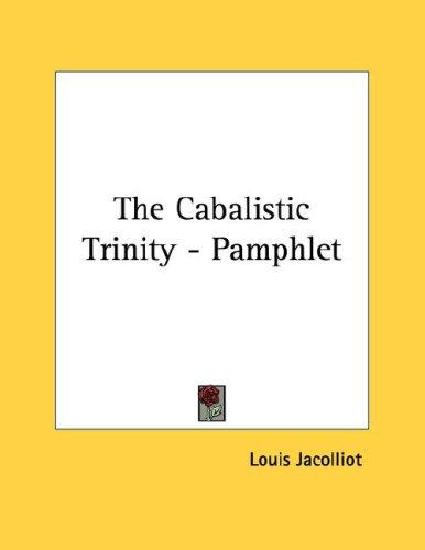The Cabalistic Trinity - Pamphlet by Louis Jacolliot