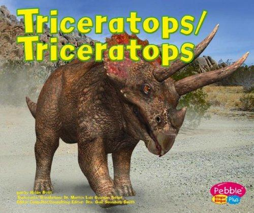Triceratops/Triceratops (Dinosaurios Y Animales Prehistoricos/Dinosaurs and Prehistoric Animals) by Helen Frost