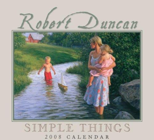 Robert Duncan Simple Things by Robert Duncan